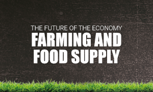 The Future of Farming and Food Supply